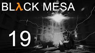 Black Mesa - Прохождение игры на русском - Глава 14: Ядро Лямбды ч.3 [#19] | PC