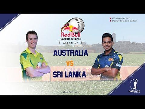 Red Bull Campus Cricket World Finals 2017 - Semi Finals 2 (SL vs AUS)