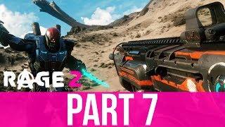 RAGE 2 Gameplay Walkthrough Part 7 - RAGE 2 IS BACK (Full Game)