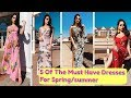 How to style dresses | maxi | 5 must-have dresses for Spring/Summer👗