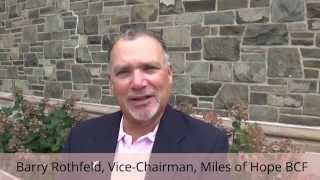 Barry Rothfeld, Vice-Chairman Miles of Hope Board of Directors
