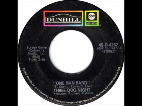Three Dog Night - One Man Band, 1970 ABC Dunhill Records.