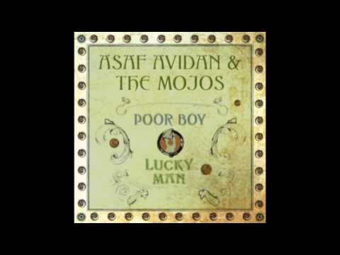 Asaf Avidan & The Mojos – Poor Boy / Lucky Man (2009)
