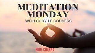 Meditation Monday: Root Chakra