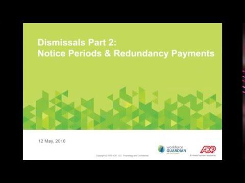ADP Webinar: Dismissal - Notice, Redundancy Payments & Tax Treatment