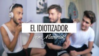 EL IDIOTIZADOR CON MAVERICK   Uy Albert!