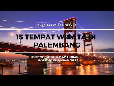 15 Tempat Wisata di Palembang