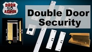 Double Door Security Hardware - SUPERB Protection