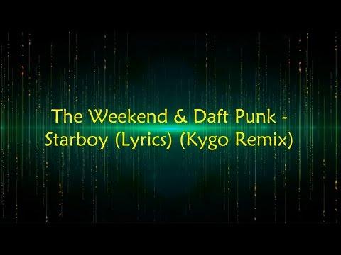 The Weekend & Daft Punk - Starboy (Lyrics)...