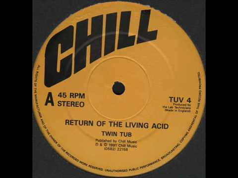 Return Of The Living Acid - Twin Tub