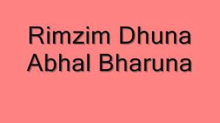 Rimjhim dhun, abhal bharun -- Mp3