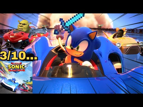 Sonic Has A Racing Game and its so bad... |Team Sonic Racing |