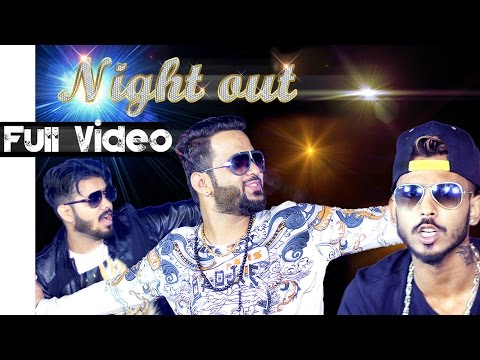 Latest Song 2016 Full Song ● Night Out ● Ft.Dj...
