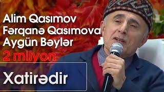 Aygün Bəylər Alim Qasımov Və Fərqanə Qasımova Xatirədir Nanəli