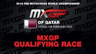MXGP of Qatar 2015  MXGP Qualifying Race - motocross