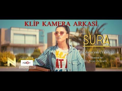 Sura İskəndərli - Bir daha yak klip -Yalanci (Kamera Arkası Görüntüleri)-fuji xt