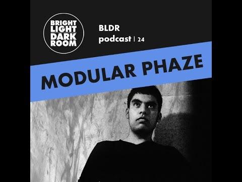 BLDR podcast | 024 - Modular Phaze