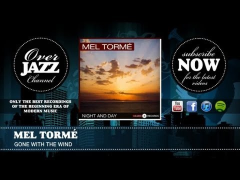 Mel Tormé - Gone With the Wind mp3