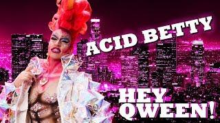 ACID BETTY on Hey Qween! with Jonny McGovern