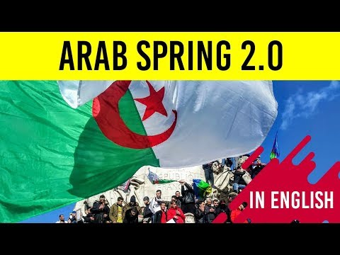 What is Arab Spring 2.0? Algeria & Sudan regime change a signal for the advent of Arab Revolution?