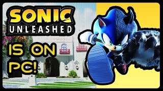SONIC UNLEASHED IS ON PC!!! #PSNow