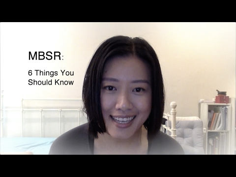 MBSR: 6 Things You Should Know