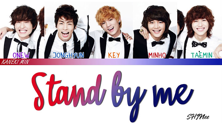 shinee  stand by me  boys over flowers ost hanromeng lyrics