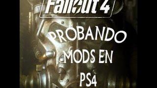 FALLOUT 4 -PROBANDO MODS DE PS4-