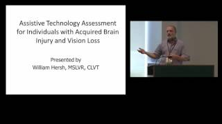 Part 9: Assistive Technology Assessment for Individuals with Acquired Brain Injury and Vision Loss