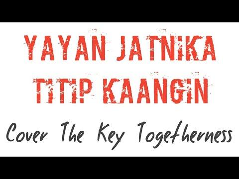 Yayan Jatnika - Titip Ka Angin Cover The Key Togetherness + Lirik