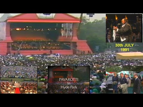 PAVAROTTI IN HYDE PARK -  LONDON - 30TH JULY 1991 - PART ONE
