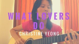 What Lovers Do - Maroon 5 (ACOUSTIC COVER) by Christine Yeong