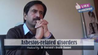 Asbestos related disorders (asbestosis) : Causes, Symptoms and treatment