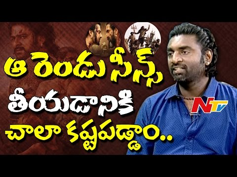 Those Scenes are very Difficult to Shoot: Senthil Kumar || Baahubali 2 Exclusive Interview || NTV