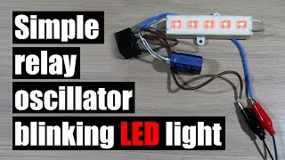 How to make simple oscillator/flashing/blinking lights using DC relay