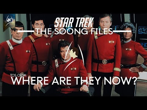 Star Trek - The Soong Files - The Original Series Crew, where are they now?? (LORE)