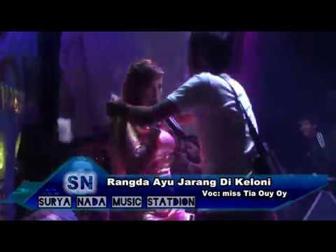 RANGDA AYU JARANG DI KELONI MISS TIA OY OY SURYA NADA MUSIC STATION