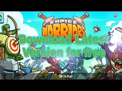 How To Download Empire Warriors Premium: Tower Defense Games For Free | Best Time Killer Game