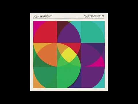 josh-harmony---easy-answer-ep