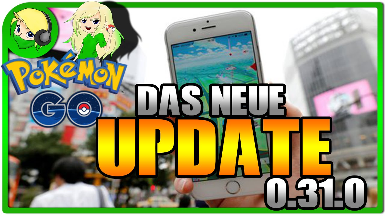 Pokemon Go Das Neue Update 0310 Android Ios Das Sind Die