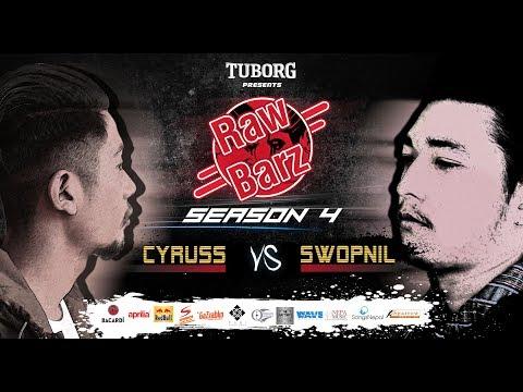 Cyruss vs Swopnil (Official Battle) | Tuborg Presents RawBarz Rap Battle S4E3 2018