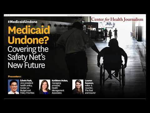 Medicaid Undone? Covering the Safety Net's New Future