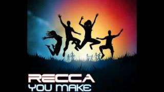 Recca - You Make Me Wanna [Radio Edit]