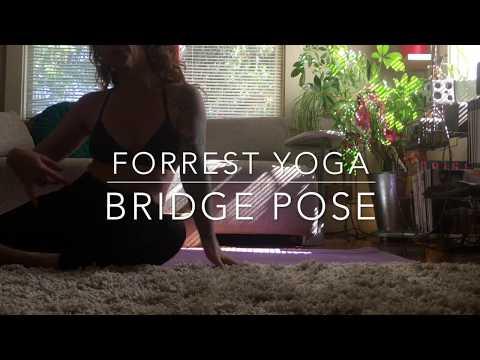 Forrest Yoga Bridge Pose demo