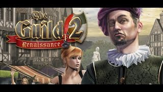 "Обзор игры: The Guild II ""Renaissance"""