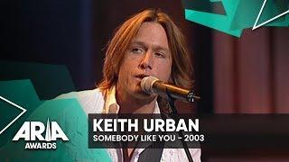 Keith Urban: Somebody Like You | 2003 ARIA Awards