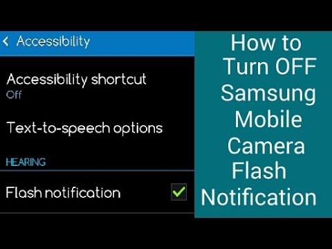 How to Turn off Camera Flash light Notification Blinking on Samsung Mobile - App Minutes