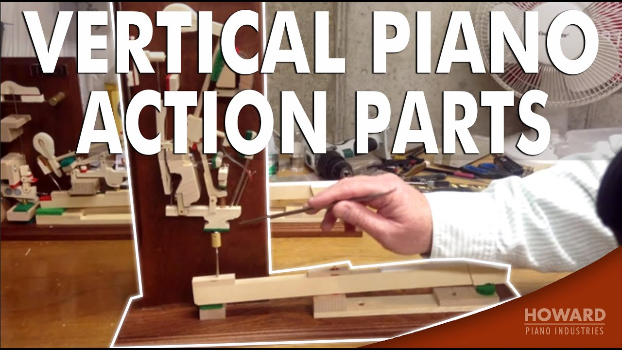 Vertical Piano Action Parts Youtube