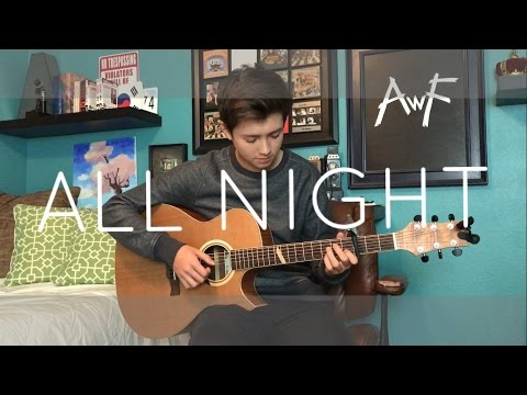 The Vamps/Matoma - All Night - Cover (Fingerstyle Guitar)