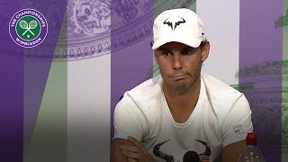 Rafa Nadal - 'you have to enjoy matches like Del Potro clash' | Wimbledon 2018